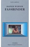 Papel RAINER WERNER FASSBINDER (SIGNO E IMAGEN CINEASTAS 56)