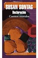 Papel DECLARACION CUENTOS REUNIDOS (COLECCION LITERATURA RANDOM HOUSE) (RUSTICA)