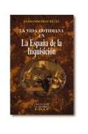 Papel VIDA COTIDIANA EN LA ESPAÑA DE LA INQUISICION (CLIO / CRONICA DE LA HISTORIA)