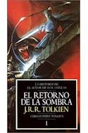 Papel RETORNO DE LA SOMBRA (HISTORIA DE EL SEÑOR DE LOS ANILLOS 1) (CARTONE)