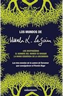 Papel MUNDOS DE URSULA K. LE GUIN (DESPOSEIDOS / NOMBRE DEL MUNDO ES BOSQUE / MANO IZQUIERDA DE