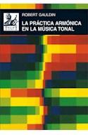 Papel PRACTICA ARMONICA EN LA MUSICA TONAL (AKAL MUSICA) (CAR  TONE)