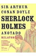 Papel SHERLOCK HOLMES ANOTADO (RELATOS I) (COLECCION GRANDES LIBROS) (CARTONE)