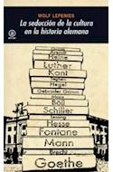 Papel SEDUCCION DE LA CULTURA EN LA HISTORIA ALEMANA (COLECCI  ON AKAL UNIVERSITARIA 273)