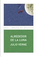 Papel ALREDEDOR DE LA LUNA (COLECCION BASICA DE BOLSILLO 146)