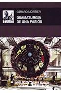 Papel DRAMATURGIA DE UNA PASION (AKAL MUSICA) (CARTONE)