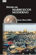 Papel HISTORIA DEL MARRUECOS MODERNO (COLECCION HISTORIAS) (RUSTICO)