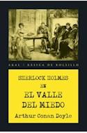 Papel SHERLOCK HOLMES EN EL VALLE DEL MIEDO (COLECCION BASICA DE BOLSILLO 341) (BOLSILLO)