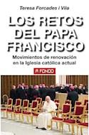 Papel RETOS DEL PAPA FRANCISCO MOVIMIENTOS DE RENOVACION EN LA IGLESIA ACTUAL (RUSTICA)