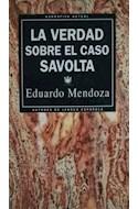 Papel VERDAD SOBRE EL CASO SAVOLTA (CARTONE)