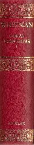 Papel OBRAS COMPLETAS I [WALT WHITMAN] (ESTUDIO PRELIMINAR DE JESUS PARDO) [CARTONE]