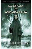 Papel ESPADA DE AVEMPARTHA (LAS REVELACIONES DE RIYRIA 2)