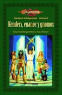 Papel KENDERS ENANOS Y GNOMOS [CUENTOS DE LA DRAGONLANCE 2] (DRAGONLANCE)