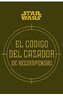 Papel CODIGO DEL CAZADOR DE RECOMPENSAS (STAR WARS) (CARTONE)