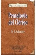 Papel PENTALOGIA DEL CLERIGO (COLECCION REINOS OLVIDADOS) (EDICION PARA COLECCIONISTAS) (CARTONE)