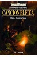 Papel CANCION ELFICA (LOS ARPISTAS 2) (COLECCION REINOS OLVIDADOS)