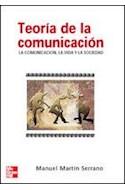 Papel TEORIA DE LA COMUNICACION LA COMUNICACION LA VIDA Y LA  SOCIEDAD (RUSTICA)