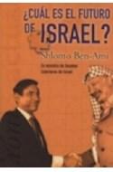 Papel CUAL ES EL FUTURO DE ISRAEL (CRONICA ACTUAL)