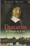 Papel DESCARTES EL FILOSOFO DE LA LUZ (BIOGRAFIA E HISTORIA)