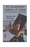 Papel ISLAMISMO CONTRA EL ISLAM LAS CLAVES PARA ENTENDER EL TERRORISMO YIHIDISTA (SINEQUANON)