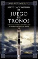 Papel BREVE ENCICLOPEDIA DE JUEGO DE TRONOS TODO LO QUE NECESITAS SABER SOBRE LA SERIE DE MAYOR