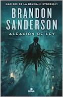 Papel ALEACION DE LEY [SAGA NACIDOS DE LA BRUMA MISTBORN 4]