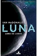 Papel LUNA LUNA DE LOBOS (TRILOGIA LUNA 2) (RUSTICA)