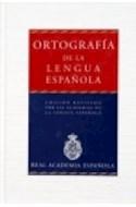 Papel ORTOGRAFIA DE LA LENGUA ESPAÑOLA [NUEVA EDICION] (RUSTICA)