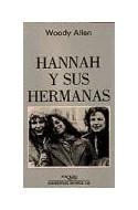 Papel HANNAH Y SUS HERMANAS [GUION] (COLECCION CUADERNOS INFIMOS)