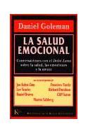 Papel SALUD EMOCIONAL CONVERSACIONES CON EL DALAI LAMA SOBRE LA SALUD LAS EMOCIONES Y LA MENTE (RUSTICA)