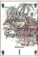 Papel OCHO CERDITOS REFLEXIONES SOBRE HISTORIA NATURAL (COLECCION DRAKONTOS) (CARTONE)