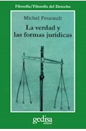 Papel VERDAD Y LAS FORMAS JURIDICAS (COLECCION FILOSOFIA / FILOSOFIA DEL DERECHO)