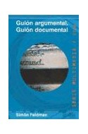 Papel GUION ARGUMENTAL GUION DOCUMENTAL (COLECCION MULTIMEDIA)
