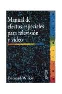 Papel MANUAL DE EFECTOS ESPECIALES PARA TELEVISION Y VIDEO