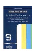 Papel TELEVISION HA MUERTO LA NUEVA PRODUCCION AUDIOVISUAL EN  LA ERA DE INTERNET LA TERCERA REVO