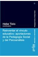 Papel REINVENTAR EL VINCULO EDUCATIVO APORTACIONES DE LA PEDAGOGIA SOCIAL Y DEL PSICOANALISIS