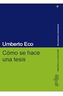 Papel COMO SE HACE UNA TESIS (COLECCION BIBLIOTECA DE EDUCACION / HERRAMIENTAS UNIVERSITARIAS) (RUSTICA)