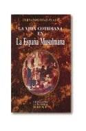 Papel VIDA COTIDIANA EN LA ESPAÑA MUSULMANA (CLIO / CRONICAS DE LA HISTORIA)