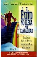 Papel EXITO NO LLEGA POR CASUALIDAD [N/E] C/18 LEYES UNIVERSA