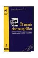 Papel LENGUAJE CINEMATOGRAFICO GRAMATICA GENEROS [2/ED] (PROYECTO DIDACTICO QUIRON)