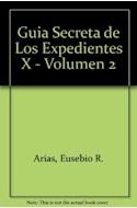 Papel GUIA SECRETA DE LOS EXPEDIENTES X VOLUMEN II