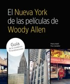 Papel NUEVA YORK DE LAS PELICULAS DE WOODY ALLEN GUIA DE LA CIUDAD EN 75 LOCALIZACIONES