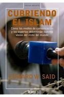 Papel CUBRIENDO EL ISLAM COMO LOS MEDIOS DE COMUNICACION Y LOS EXPERTOS DETERMINAN NUESTRA VISION DEL...
