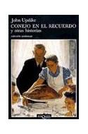 Papel CONEJO EN EL RECUERDO Y OTRAS HISTORIAS (COLECCION ANDANZAS 511)