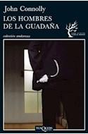 Papel HOMBRES DE LA GUADAÑA (COLECCION ANDANZAS)