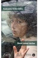 Papel SIETE CASAS VACIAS (VOCES 213 / LITERATURA) (RUSTICA)