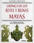 Papel CRONICA DE LOS REYES Y REINAS MAYAS LA PRIMERA HISTORIA (CARTONE)