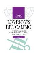 Papel DIOSES DEL CAMBIO EL DOLOR LAS CRISIS Y LOS TRANSITOS D  E URANO NEPTUNO Y PLUTON