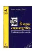 Papel LENGUAJE CINEMATOGRAFICO GRAMATICA GENEROS ESTILOS Y MATERIALES (PROYECTO DIDACTICO QUIRON)