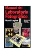 Papel MANUAL DEL LABORATORIO FOTOGRAFICO [N/E REVIS Y AMPLIADA] (CARTONE)